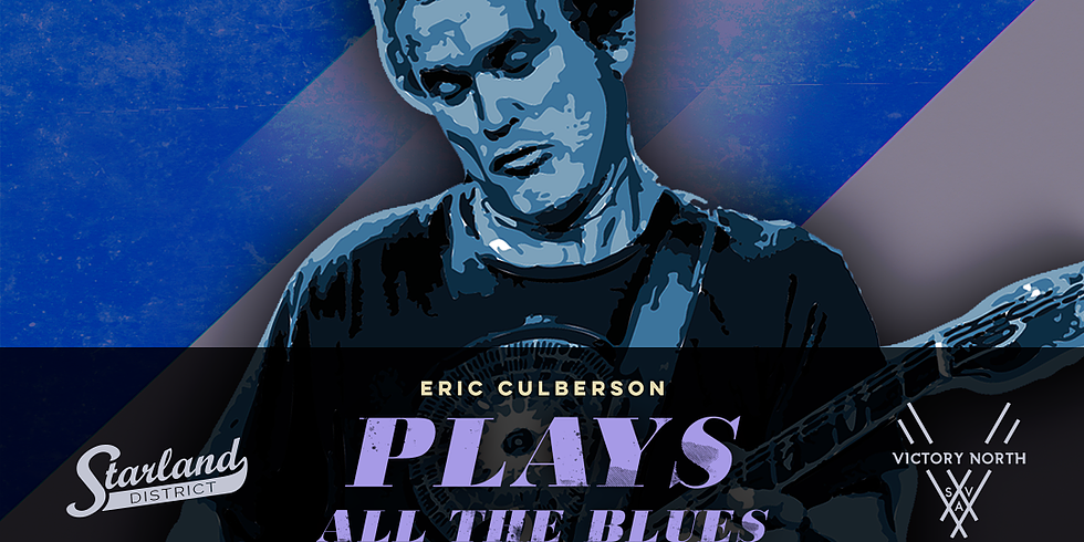 ERIC CULBERSON plays ALL the Blues